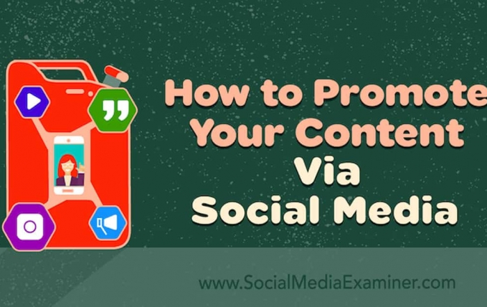 How to Promote Your Content via Social Media
